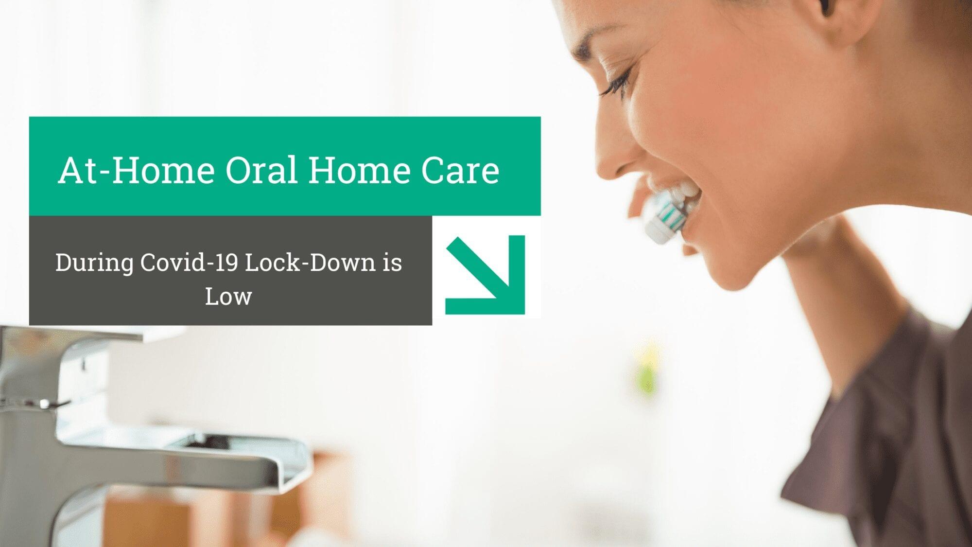 Oral Home Care